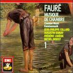 Faur?: Chamber Music, Vol.1