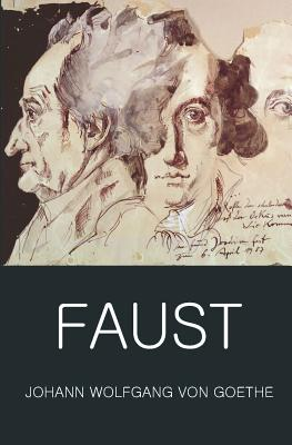 Faust: A Tragedy in Two Parts with the Urfaust - Goethe, Johann Wolfgang