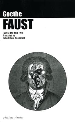 Faust Parts I & II - Goethe, Johann Wolfgang von