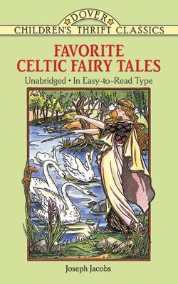Favorite Celtic Fairy Tales - Jacobs, Joseph