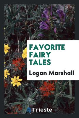 Favorite Fairy Tales - Marshall, Logan