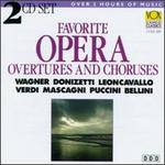 Favorite Opera Overtures And Choruses