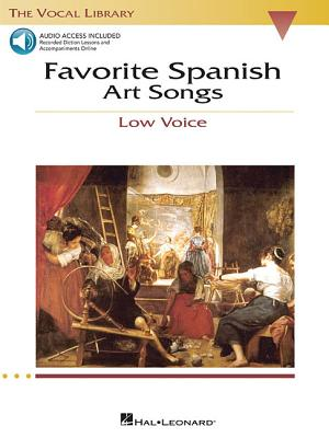 Favorite Spanish Art Songs: The Vocal Library Low Voice - Walters, Richard