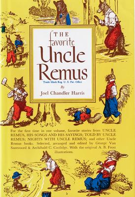 Favorite Uncle Remus - Harris, Joel Chandler