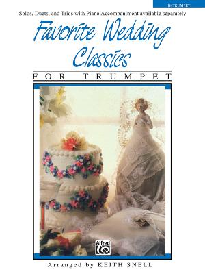 Favorite Wedding Classics: Trumpet - Snell, Keith