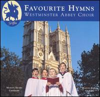 Favourite Hymns - Martin Baker (organ); Choir of Westminster Abbey (choir, chorus); Martin Neary (conductor)