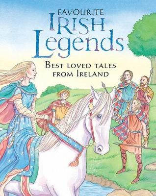 Favourite Irish Legends for Children - Carroll, Yvonne, and Waters, Fiona, and Trotman, Felicity