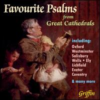 Favourite Psalms from Great Cathedrals - Aberdeen Choir (choir, chorus); Choir of Westminster Abbey (choir, chorus);...