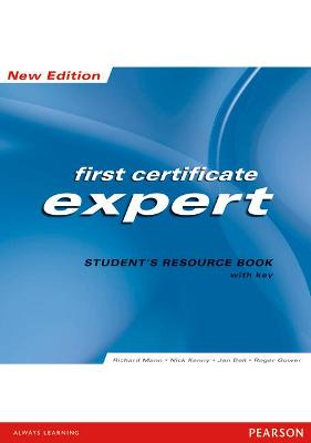 FCE Expert New Edition Students Resource book ( with Key ) - Mann, Richard, and Kenny, Nick, and Bell, Jan