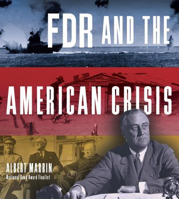 FDR and the American Crisis - Marrin, Albert