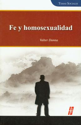 Fe y Homosexualidad - Danna, Valter