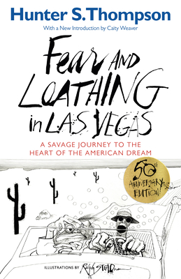 Fear and Loathing in Las Vegas: A Savage Journey to the Heart of the American Dream - Thompson, Hunter S