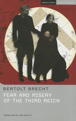 """""""Fear and Misery of the Third Reich"""" - Brecht, Bertolt, and Ryland, Charlotte (Editor), and Willett, John (Translated by)"""