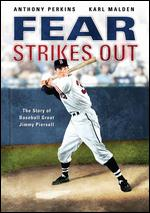 Fear Strikes Out - Robert Mulligan