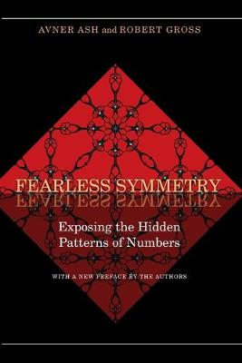 Fearless Symmetry: Exposing the Hidden Patterns of Numbers - Ash, Avner