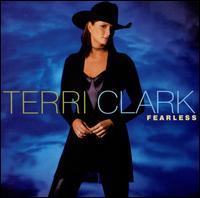 Fearless - Terri Clark