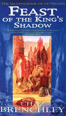 Feast of the King's Shadow - Brenchley, Chaz