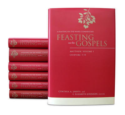 Feasting on the Gospels Complete Seven-Volume Set: A Feasting on the Word Commentary - Jarvis, Cynthia A, and Johnson, E Elizabeth