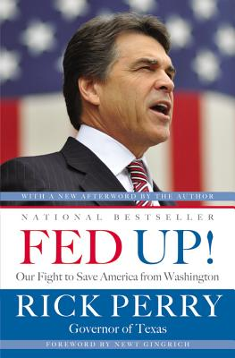 Fed Up!: Our Fight to Save America from Washington - Perry, Rick