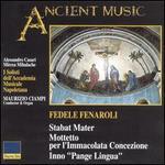 Fedele Fenaroli: Stabat Mater; Mottetto per l'Immacolata Concezione - Bruno Praticò (vocals); Cinzia de Mola (vocals); Giampaolo Grazioli (vocals); Jonathan Summers (vocals);...