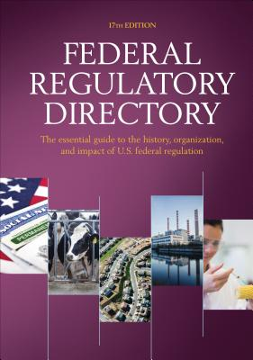 Federal Regulatory Directory - CQ Press (Creator)