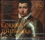 Federico Ricci: Corrado d'Altamura - Highlights