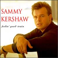 Feelin' Good Train - Sammy Kershaw