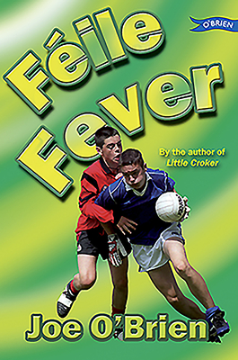 Feile Fever - O'Brien, Joe