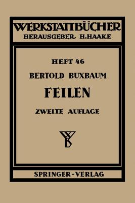 Feilen - Buxbaum, B
