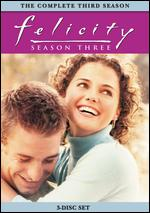 Felicity: Season Three [3 Discs] -