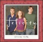 Felicity: Senior Year [Original TV Soundtrack]