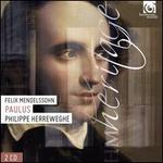 Felix Mendelssohn: Paulus