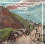 Felix Weingartner: Symphony No. 4; Der Sturm