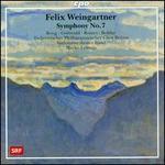 Felix Weingartner: Symphony No. 7