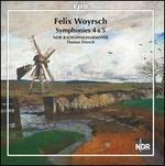 Felix Woyrsch: Symphonies 4 & 5