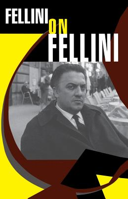 Fellini on Fellini - Fellini, Federico