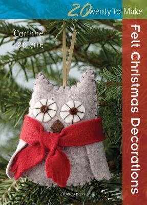 Felt Christmas Decorations - Lapierre, Corinne