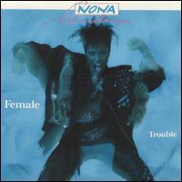 Female Trouble - Nona Hendryx