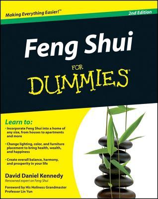 Feng Shui for Dummies - Kennedy, David Daniel, and Yun, Lin, Grandmaster (Foreword by)