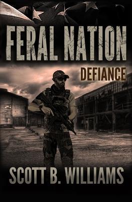 Feral Nation - Defiance - Williams, Scott B