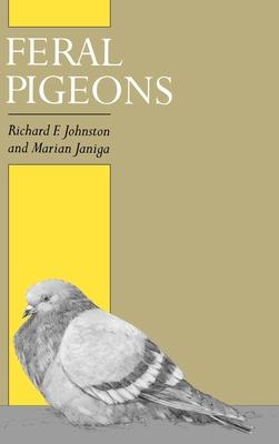 Feral Pigeons - Johnston, Richard F