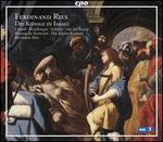 Ferdinand Ries: Die Könige In Israel