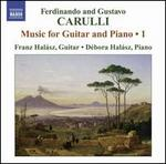 Ferdinando Carulli, Gustavo Carulli: Music for Guitar & Piano, Vol. 1