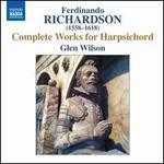 Ferdinando Richardson: Complete Works for Harpsichord