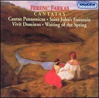 Ferenc Farkas: Cantatas - Gyorgy Melis (baritone); Margit Laszlo (soprano); Budapest Chorus (choir, chorus);...