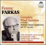 Ferenc Farkas: Complete Wind Quintets
