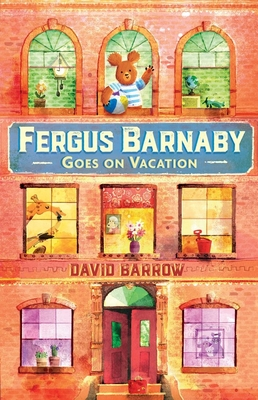 Fergus Barnaby Goes on Vacation - Barrow, David