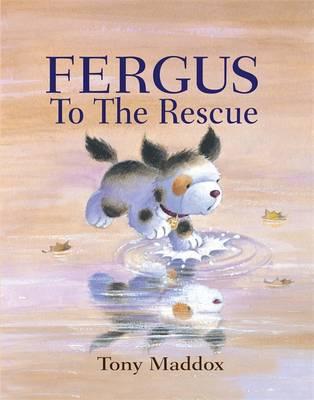Fergus to the Rescue - Maddox, Tony