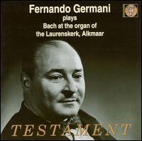 Fernando Germani Plays Bach - Fernando Germani (organ)