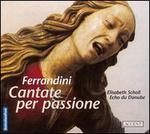 Ferrandini: Cantate per passione